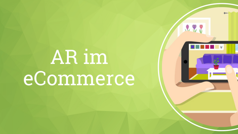 Augmented Reality im eCommerce